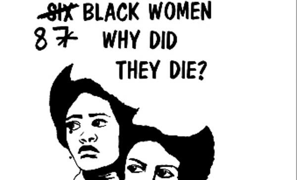 Eight Black Women Why Did They Die?