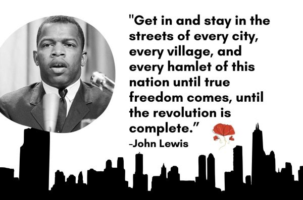 The silhouette of a city is accompanied by a photo of Civil Rights activist John Lewis with a quote that reads: Get in and stay in the streets of every city, every village, and ever hamlet of this nation until true freedom comes, until the revolution is complete.